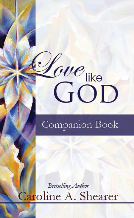 Love Like God Companion