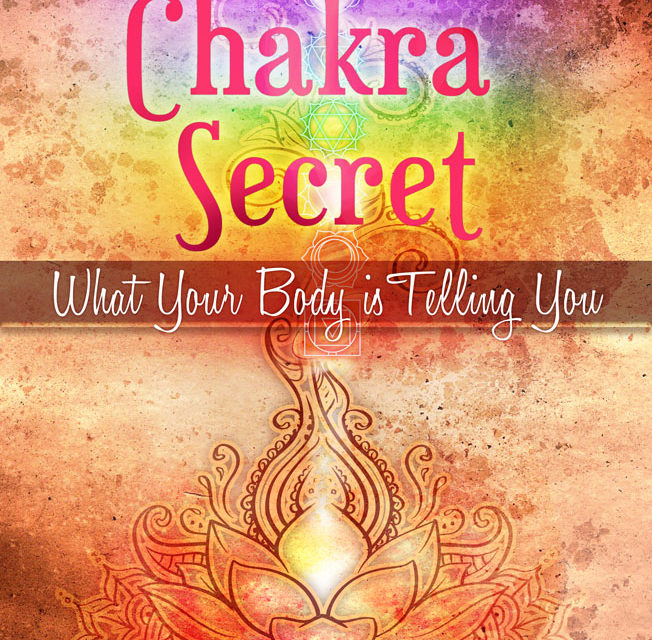 "Announcing! Absolute Love Publishing's NEW min-e-book™, ""The Chakra Secret: What Your Body Is Telling You"""
