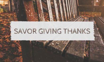 Savoring Thankfulness