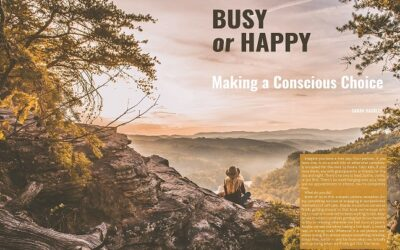 """""""Busy or Happy: Making a Conscious Choice"""" in ALOVEDLIFE Volume 3"""